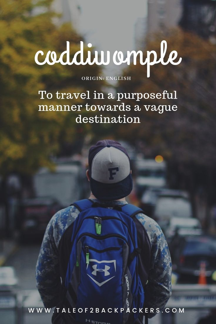 unusual-travel-words-coddiwomple