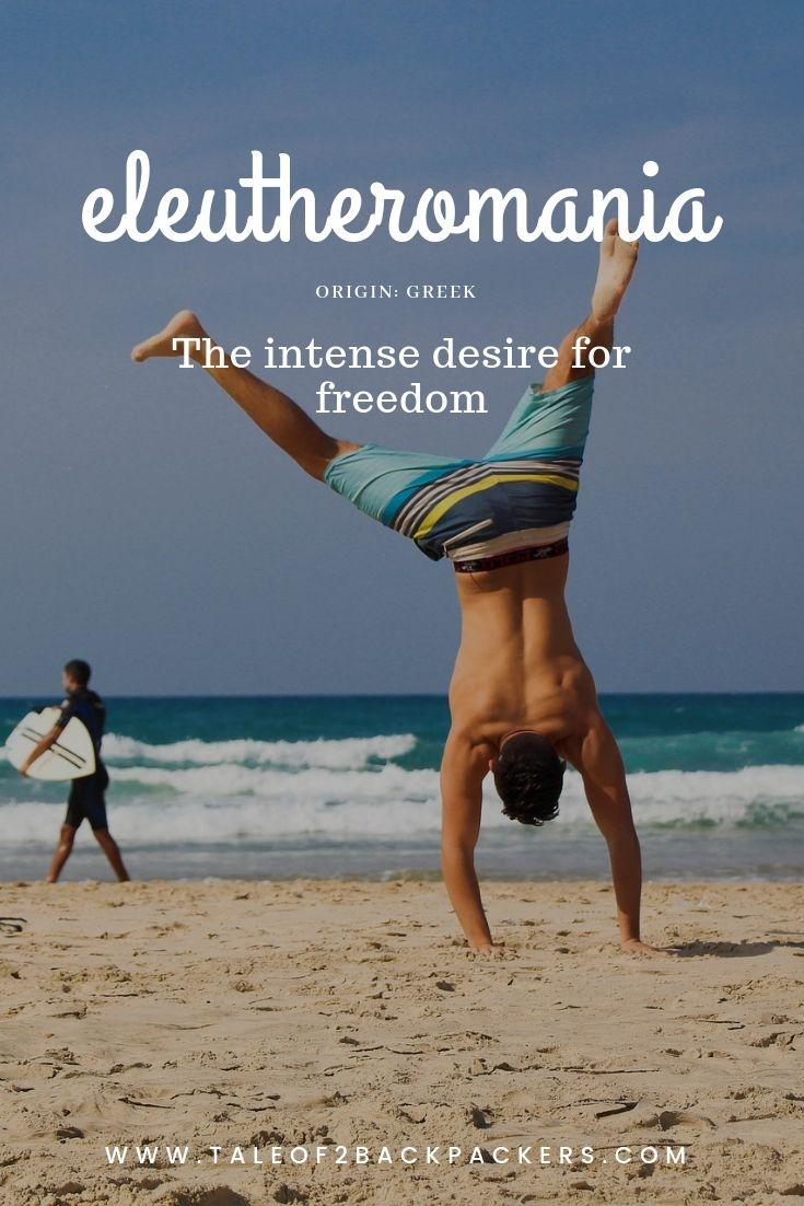 unusual-travel-words-eleutheromania