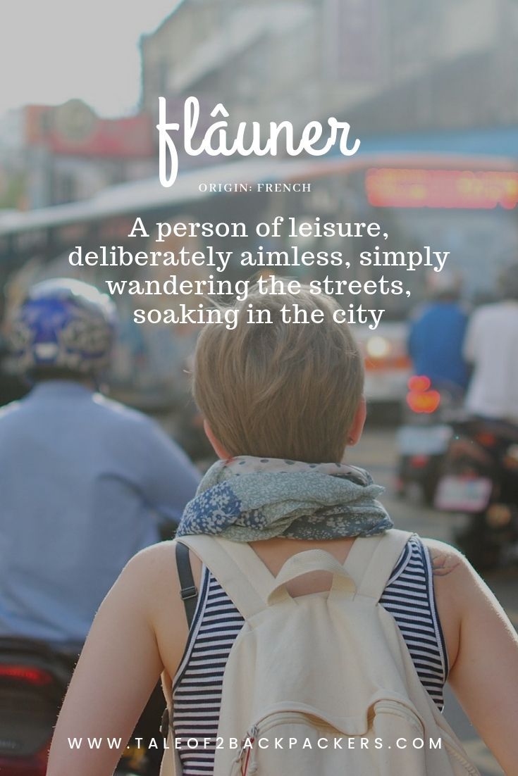 travel words with beautiful meaning-flâuner