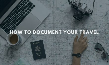 4 of the Best Ways to Document Your Travels