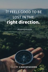 It feels good to be lost in the right direction - short travel quotes