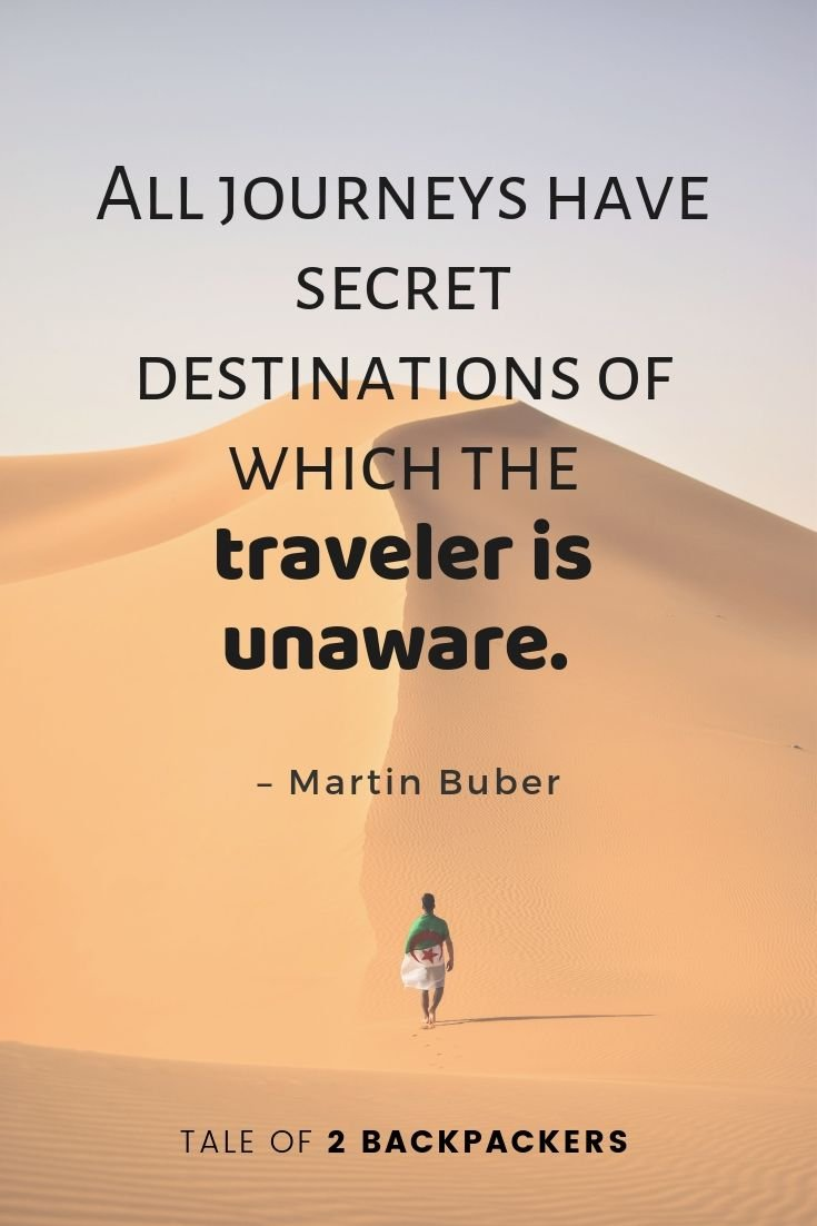 All journeys have secret destinations of which the traveller is unaware - Famous travel quotes