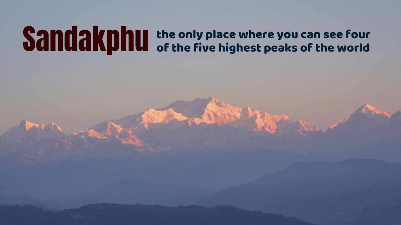 Sandakphu - the only place you can see worlds 4 highest peaks