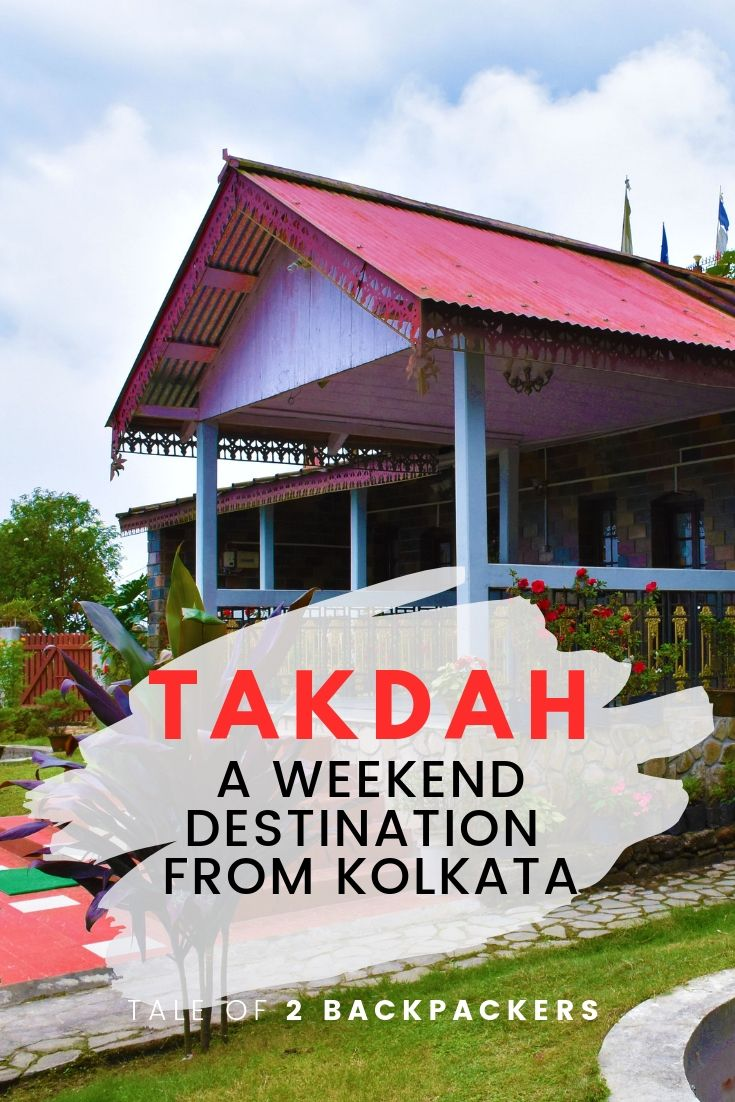 Takdah - a weekend destination from Kolkata - pinterest