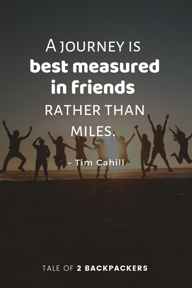 A journey is best measured in friends rather than miles - friendship travel quotes