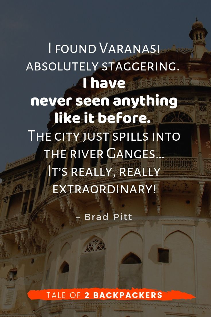 Quotes on Varanasi by Brad Pitt