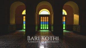 Bari Kothi - Heritage Hotel in Murshidabad