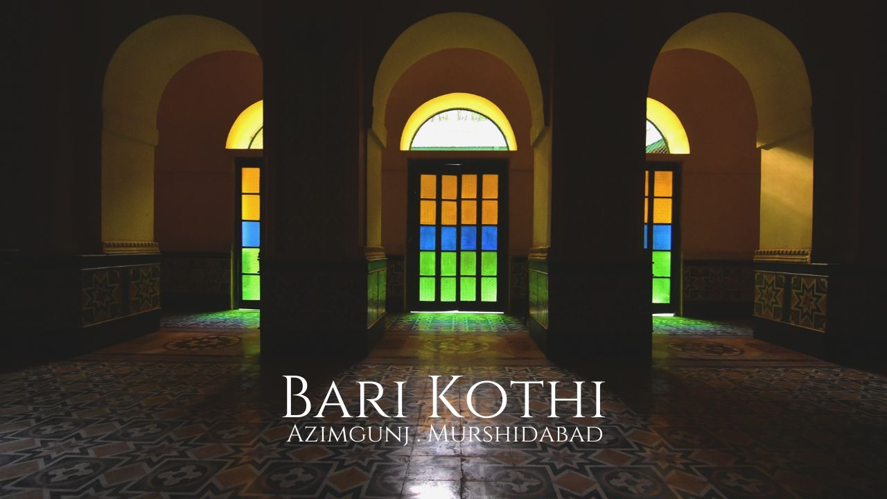 Bari Kothi, Azimgunj –  Rajbari & Heritage Hotel in India