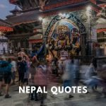Quotes on Nepal & Everest that captures its spirit, mysticism and charm