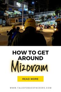 How to get around Mizoram