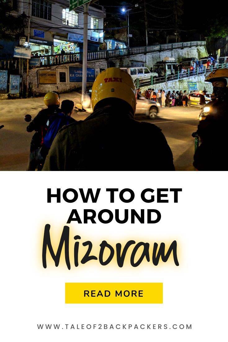 How to get around Mizoram