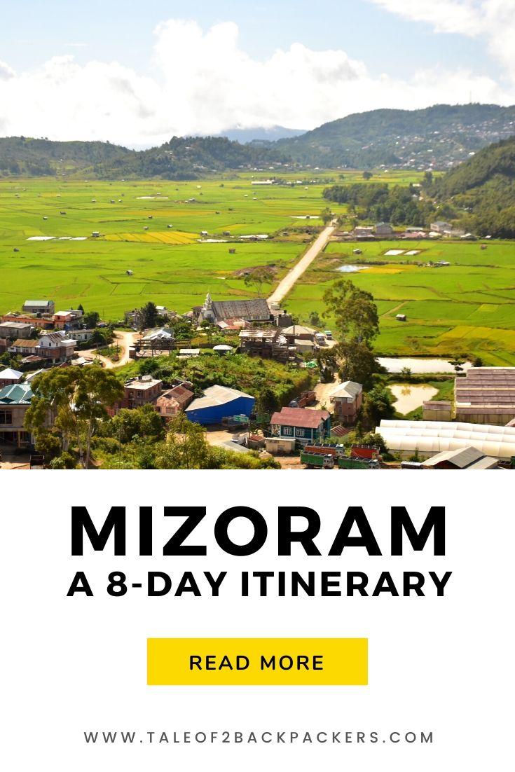 Mizoram Itinerary