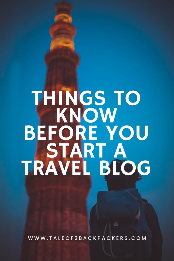 Things to know before starting a travel blog