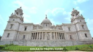 Guide to Places to visit in Kolkata