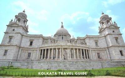 Best Kolkata Travel Guide for the first timers