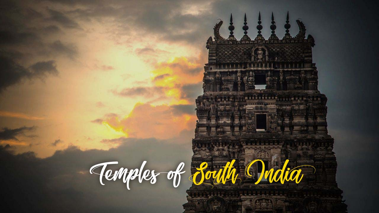 Famous Temples of South India That  You Must Visit