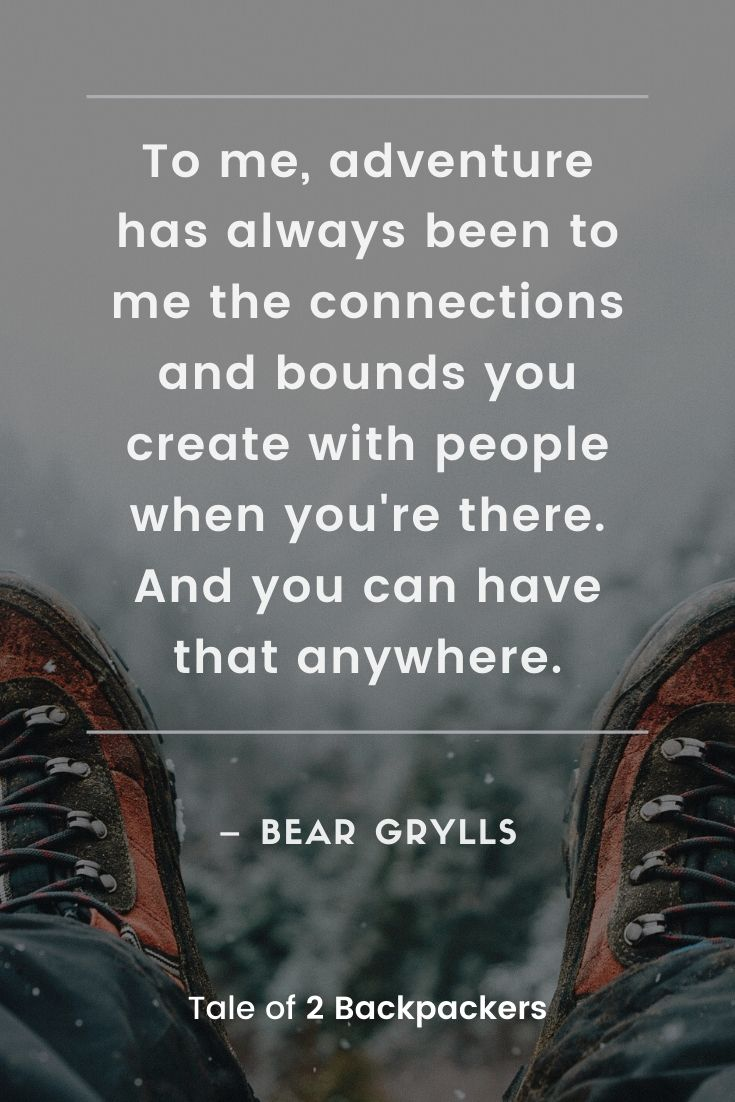 Bear Grylls Quotes on adventure and life