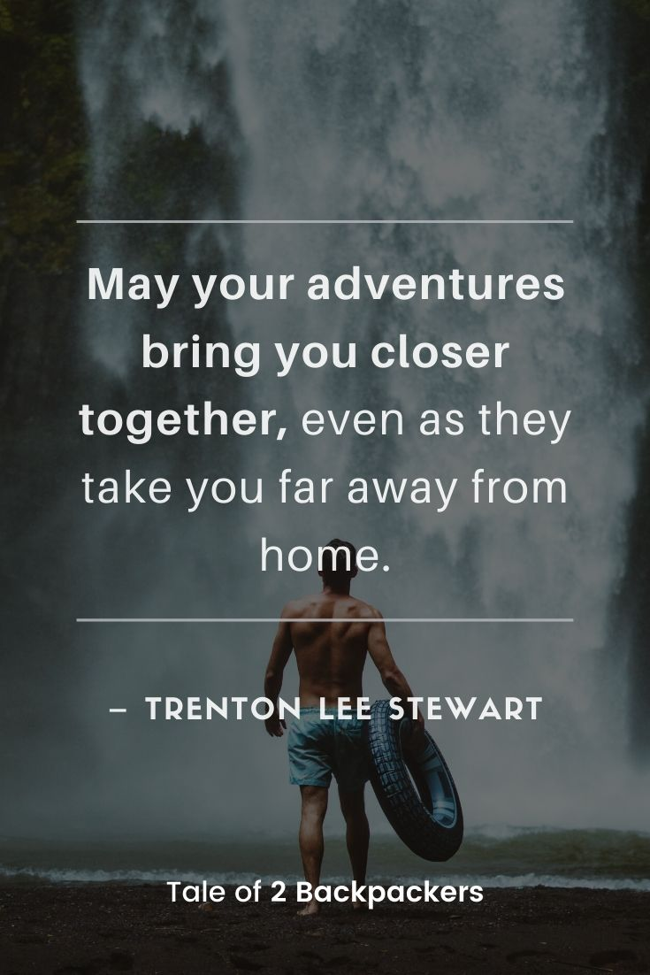 Great Adventure Sayings
