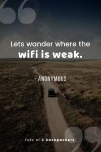 Lets wander where the wifi is weak - Quotes about road