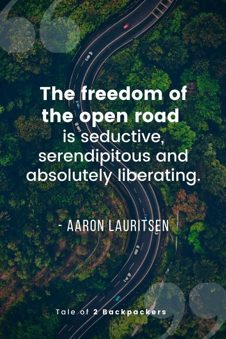 The freedom of the open road is seductive, serendipitous and absolutely liberating