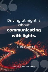 Road trip quotes - driving at night is communicating with lights.