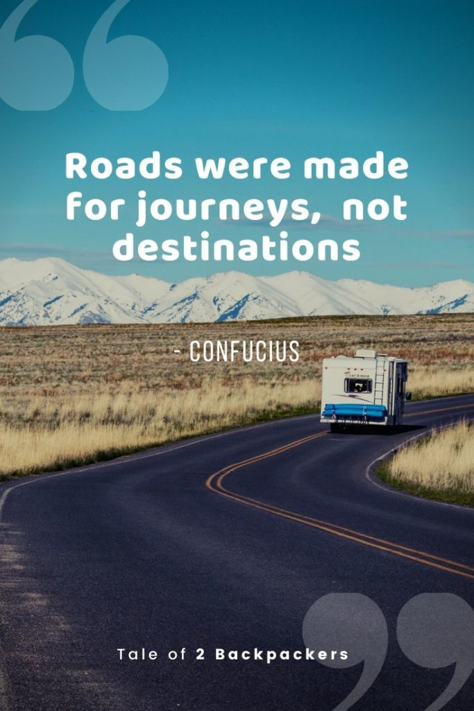 Best Road trip quotes - Roads were made for journeys not destinations