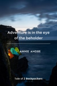 Short adventure sayings by Annie Andre