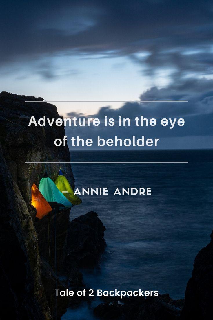 Short adventure sayings