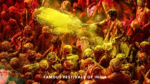 Famous Festivals of India