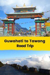 Guwahati to Tawang Road Trip