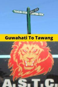 Guwahati to Tawang Trip