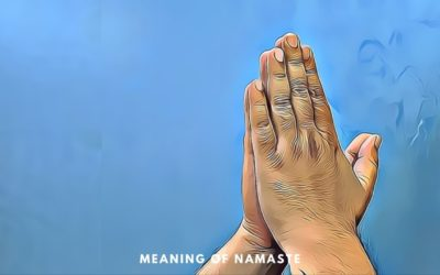 Namaste! The Traditional Form of Indian Greeting & Its Significance