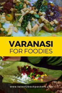 Varanasi for foodies - best street food in Varanasi