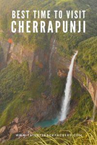 Best time to visit Cherrapunjee