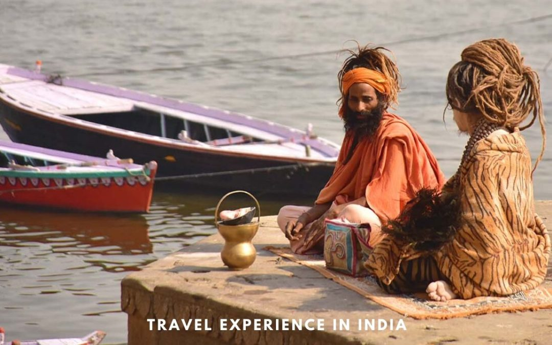 Travel Experience in India Through the Eyes of Foreign Travelers