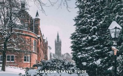 Glasgow Travel Guide – Things to Know Before You Go