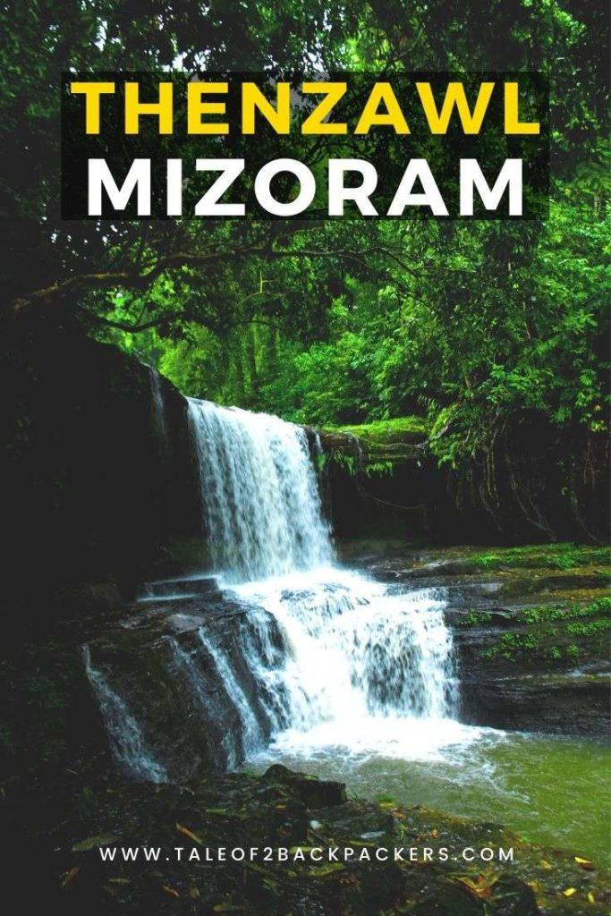 Thenzawl Mizoram Tourism