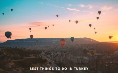 Best Things to do in Turkey