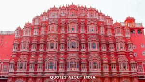 Quotes about India and India Quotes