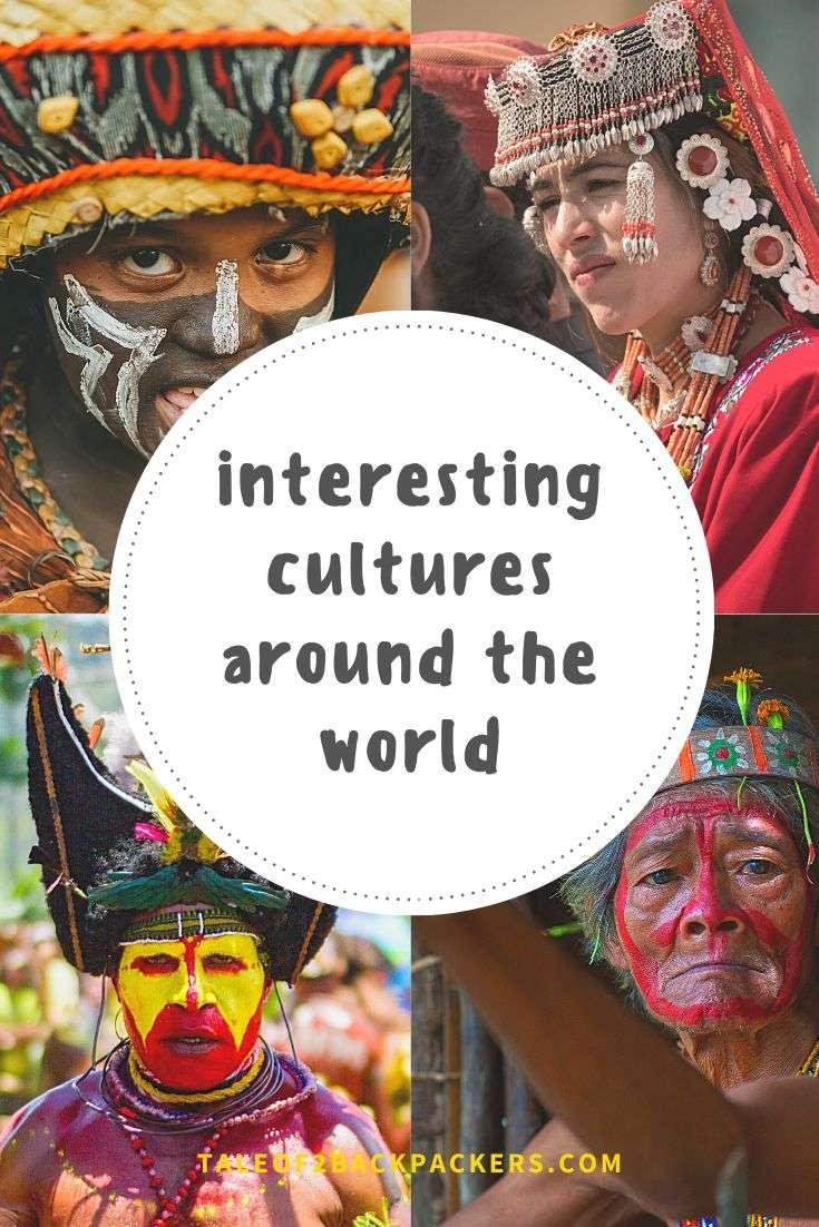 Fascinating tribes and Interesting cultures around the world