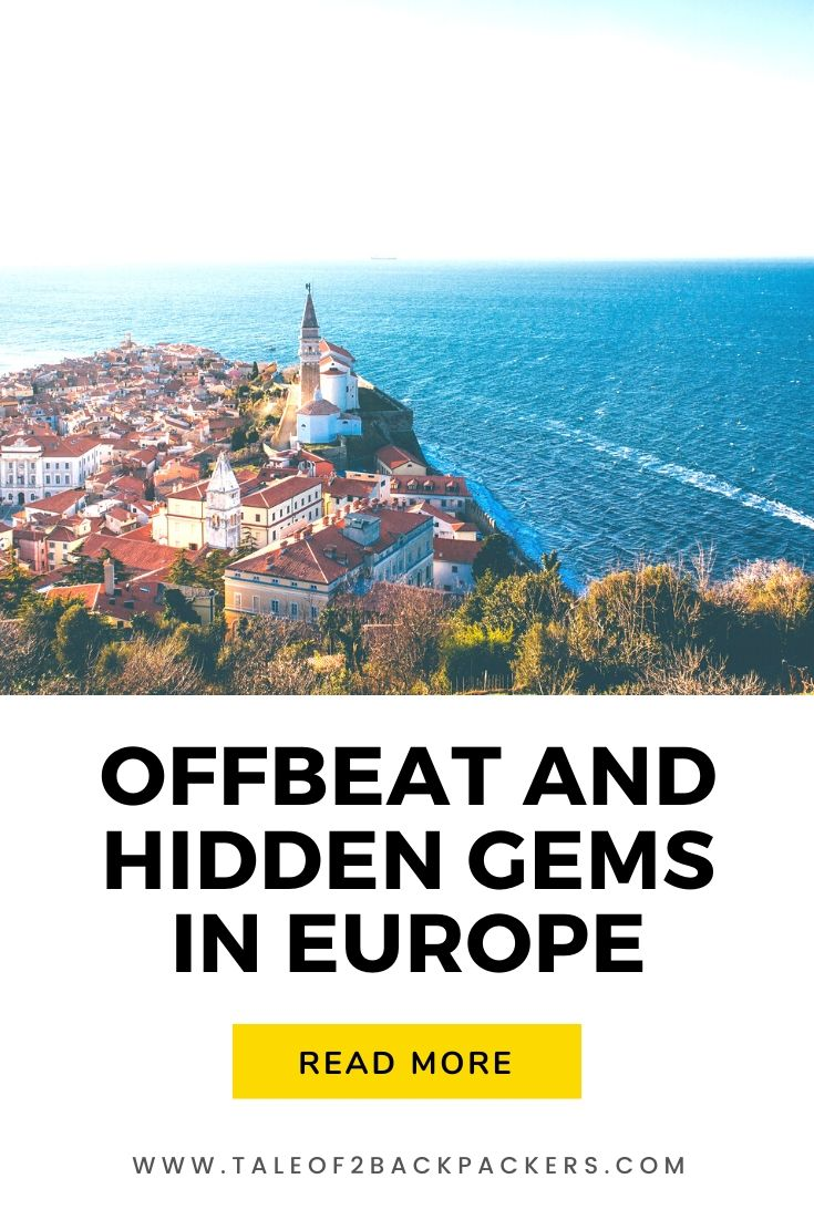 Offbeat and hidden gems in Europe