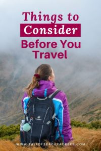 Things to consider before travelling - travel tips