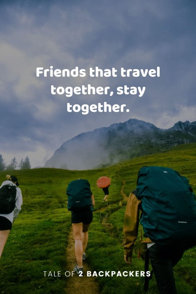 Friends that travel together, stay together - quotes on travelling and friends