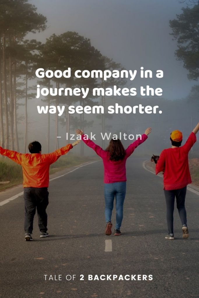 Journey and friends quotes - Good company in a journey makes the way seem shorter
