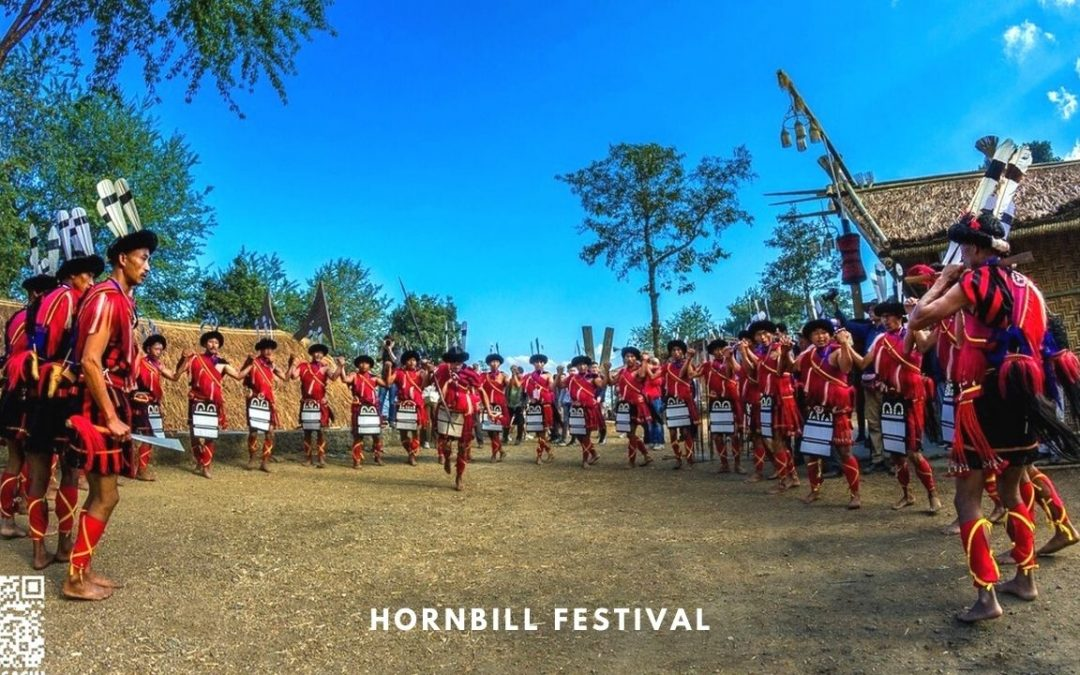 Hornbill Festival, Nagaland – A Comprehensive Guide on What, When & How