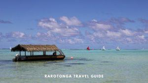 Rarotonga Cook Island Travel Guide