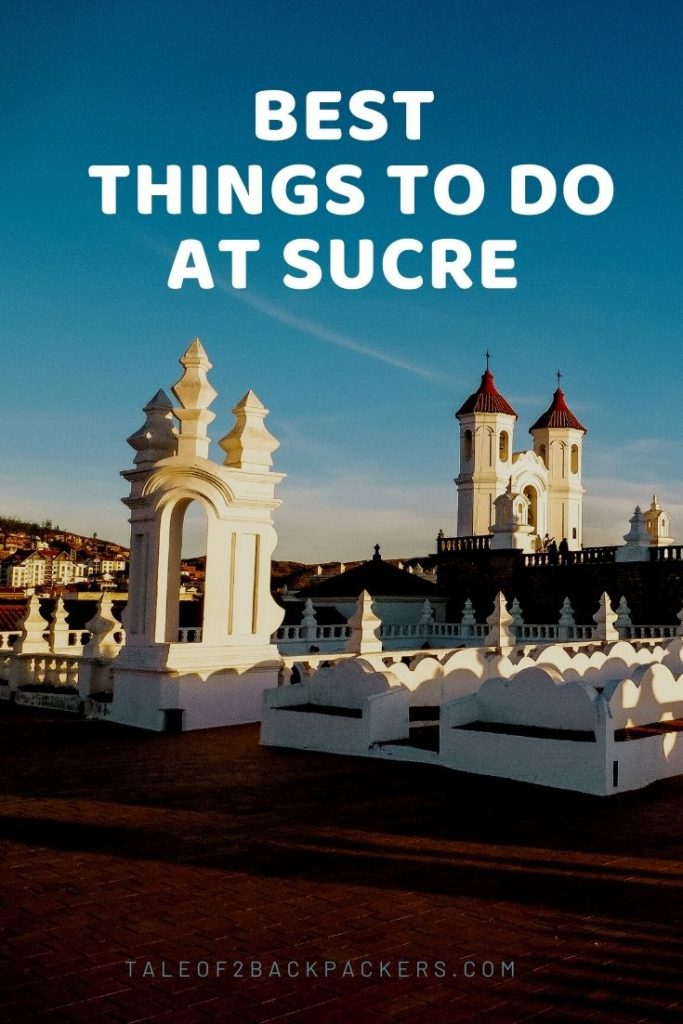 Things to do at Sucre