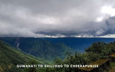 A Quick Guide from Guwahati to Shillong to Cherrapunjee