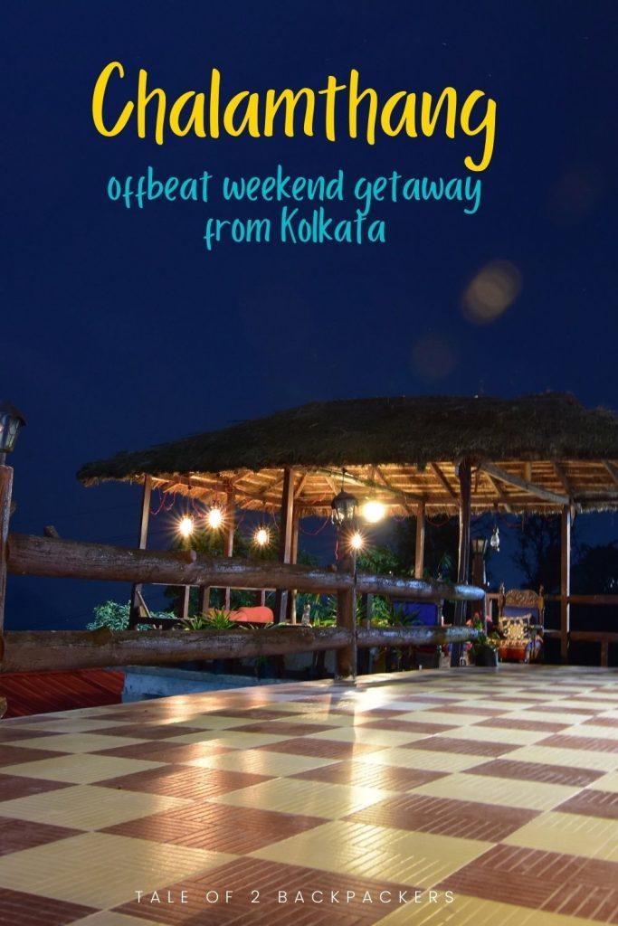 Offbeat Weekend getaway from Kolkata - Chalamthang, Sikkim