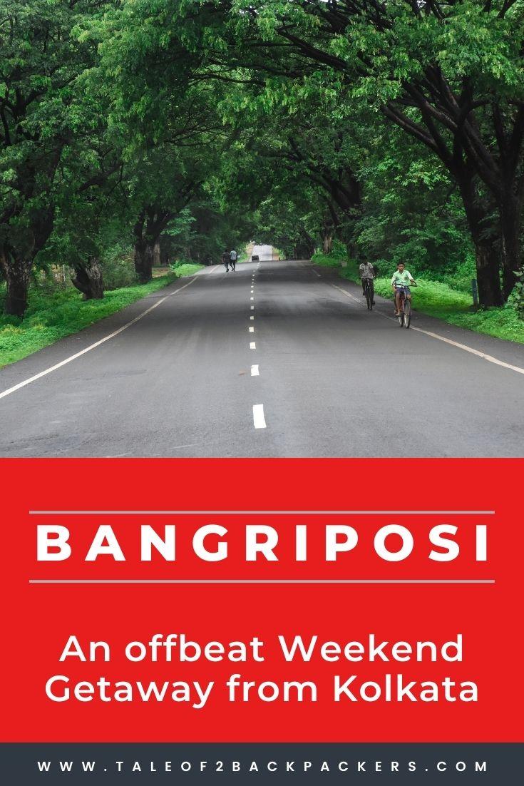 Bangriposi - an offbeat weekend destination from Kolkata